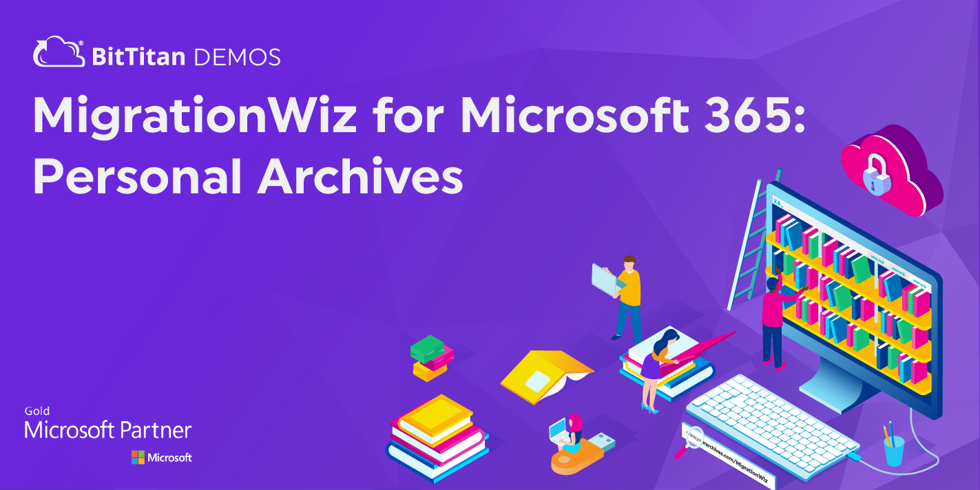 MigrationWiz for Microsoft 365: Personal Archives